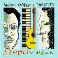 【音盤的日々432】MICHEL CAMILO & TOMATITO / SPAIN AGAIN - ぽろろんぱーぶろぐ