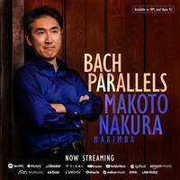 """Now Available worldwide!  Makoto's New Album """"Bach Parallels"""" - マリンバ奏者、名倉誠人のニューヨーク便り"""