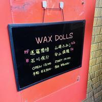 【2020年9月】Wax Dollsライブ - 田園 でらいと