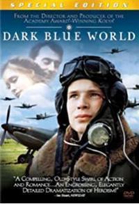 天国の騎士英国空軍チェコスロヴァキア部隊の友情と悲運~映画「ダーク・ブルー」(2001年) - 本日の中・東欧