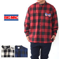 BIG MAC [ビッグ マック] STAND SHIRTS [BMC-021] スタンド シャツ・長袖シャツ・ネルシャツ・チェックシャツ・MEN'S - refalt blog