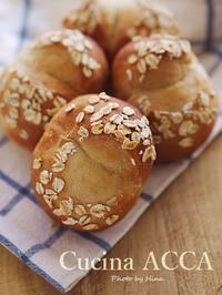 日曜日の発酵もの:オートミールプチパン - Cucina ACCA(クチーナ・アッカ)