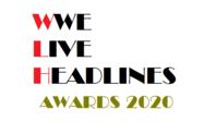 【WWE Live Headlines Awards 2020】明日から投票開始 - WWE Live Headlines