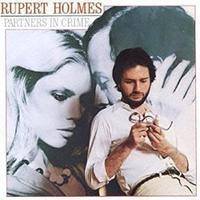 Rupert Holmes「Partners In Crime」(1979) - 音楽の杜