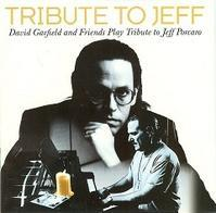 David Garfield And Friends「Tribute To Jeff」(1997) - 音楽の杜