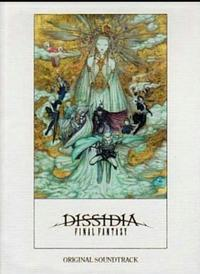 DISSIDIA FINAL FANTASY Original Soundtrack - 志津香Blog『Easy proud』