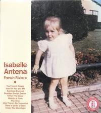 """♪736 イザベル・アンテナ """" French Riviera by Isabelle Antena """" CD 2021年1月2日 - 侘び寂び"""