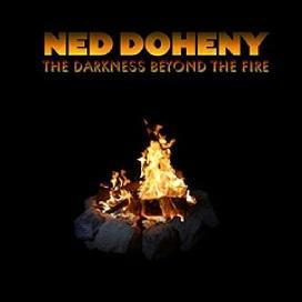 Ned Doheny「The Darkness Beyond The Fire」(2010) - 音楽の杜