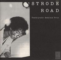 冬の早朝に関根敏行Trio - Strode Road - 鴎庵