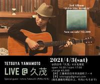 2021/4/3(金) 山本哲也ソロギター@四日市久茂 Real Acoustic Live Vol.77 - 線路マニアでアコースティックなギタリスト竹内いちろ@三重/四日市