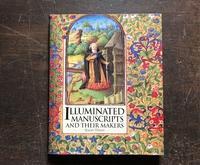 Illuminated Manuscripts and Their Makers:彩色写本とその制作者たち - 春巻雑記帳