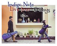 ◆5/24Indigo Note Live tour - なまらや的日々