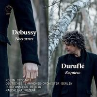 Debussy: Nocturnes & Duruflé: Requiem@Robin Ticciati / DSO Berlin, Magdalena Kožená - MusicArena