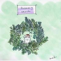 ローズマリーリース - キュイジイヌまんたローの絵日記