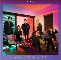 AAA  COLOR A LIFE - 志津香Blog『Easy proud』