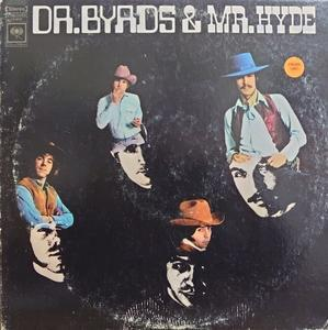 The Byrds その6  Dr.Byads & Mr.Hyde - アナログレコード巡礼の旅~The Road & The Sky