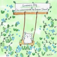 Greenery Day - キュイジイヌまんたローの絵日記