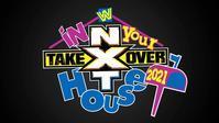 NXTテイクオーバー:イン・ユア・ハウス対戦カード最新情報-王座総取り戦、ミリオンダラー王座戦が追加- - WWE Live Headlines