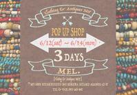 """いよいよ明日 """"MEL"""" POP UP!!!!! - Clothing&Antiques NoT"""