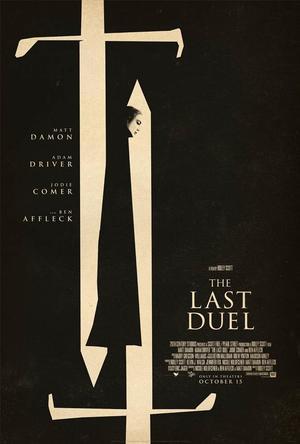 [日々雑感]7月21日 本日公開されたリドリー・スコット最新作『THE LAST DUEL』の予告など。 - Suzuki-Riの道楽