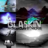 電子音楽   メルトダウンするディストピア・ランドスケープ。GLASKIN(グラスキン)。 - 電子音楽コレクション。Electronic Music&Video clip Collection !