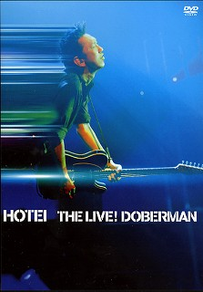 [Live-DVD]布袋 THE LIVE! DOBERMAN 発売_a0009562_23330.jpg