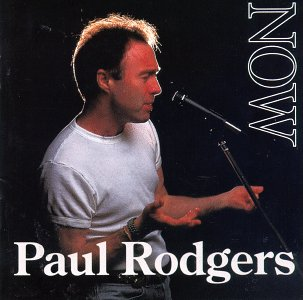 Paul Rodgers / Now