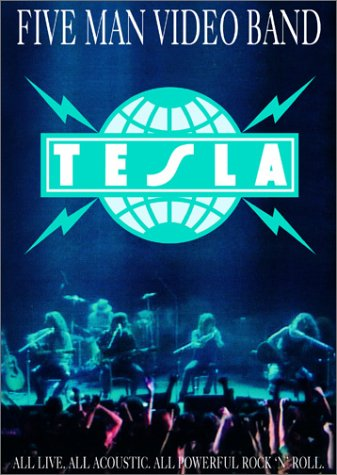 Five Man Video Band / Tesla