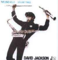 """The Long Hello Volume Three\"" <David Jackson>_b0009391_1026751.jpg"