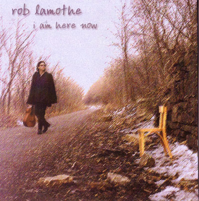 I am Here / Rob Lamothe