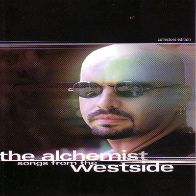 Songs from the Westside / The Alchemist