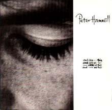 "\""And Close As This\""  <Peter Hammill>_b0009391_1415814.jpg"
