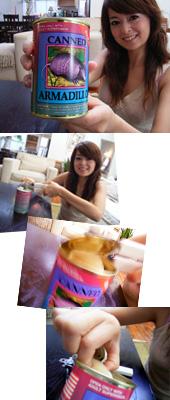 缶入アルマジロを食べる?!_b0007805_83026.jpg