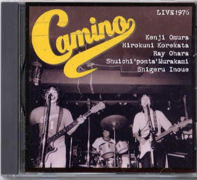 CAMINO(カミーノ) / LIVE1976_b0042308_2245026.jpg