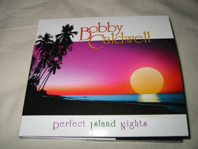 BOBBY CALDWELL / PERFECT ISLAND NIGHTS_b0042308_237287.jpg