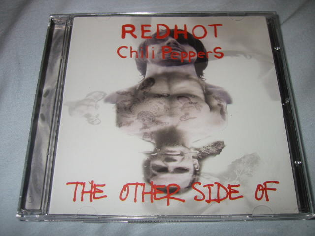 RED HOT CHILI PEPPERS / THE OTHER SIDE OF_b0042308_2218565.jpg