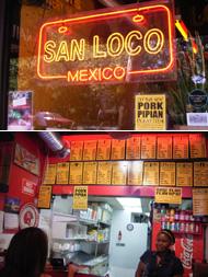 地元ニューヨーカーのいきつけファースト・フード Mexican - San Loco_b0007805_1172534.jpg