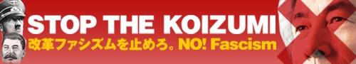 STOP THE KOIZUMI