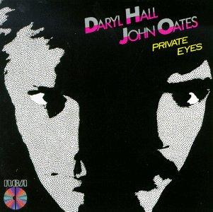 Daryl Hall & John Oates 「Private Eyes」_e0083922_4314978.jpg