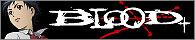 『BLOOD+』ページ更新! 高橋瞳、喜多村英梨にインタビュー!_e0025035_1151846.jpg