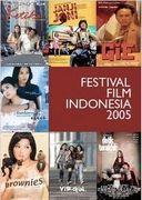 Festival FIlm Indonesia 2005_a0054926_17494065.jpg
