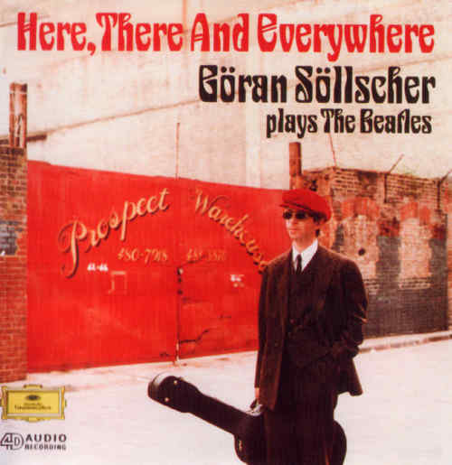 Beatles She Came In Through The Bathroom Window Lyrics: Goran Sollscher Plays The Beatles/ Here, There And