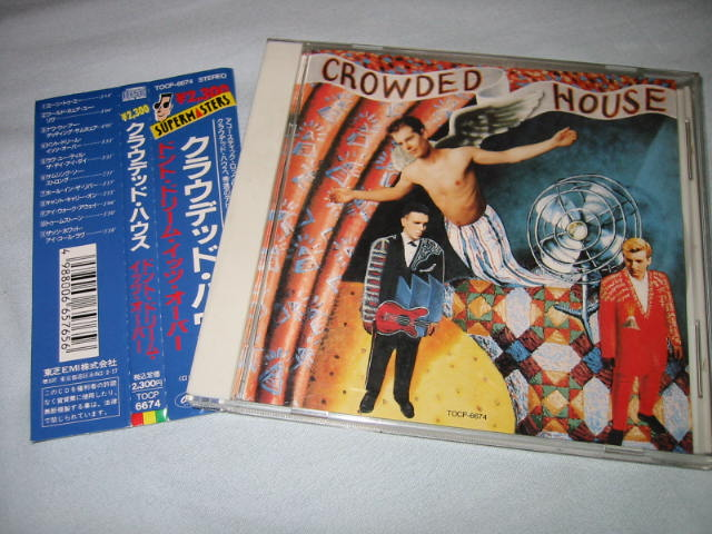 CROWDED HOUSE / DON\'T DREAM IT\'S OVER_b0042308_2146195.jpg