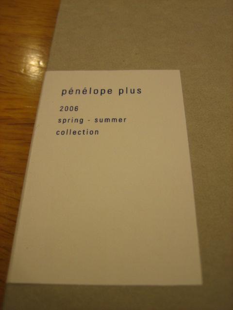 ペネロープ・プリュス 2006 春〜夏の新作カタログ_c0064514_1849227.jpg