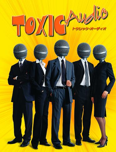 TOXIC Audio_a0028804_15441627.jpg