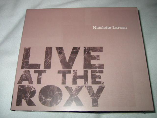 NICOLETTE LARSON / LIVE AT THE ROXY_b0042308_23824.jpg