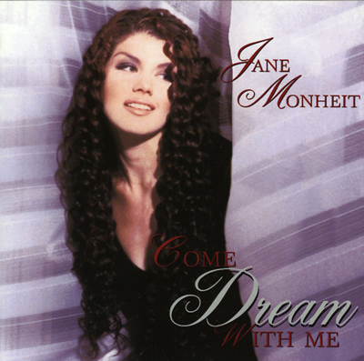 ジェーン・モンハイト Jane Monheit [Come Drean With Me]_e0048332_2461513.jpg
