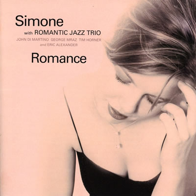 Simone with Romantic Jazz Trio  [Romance]_e0048332_2471568.jpg