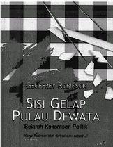 新刊:Sisi Gelap Pulau Dewata, Sejarah Kekerasan Politik_a0054926_20322835.jpg