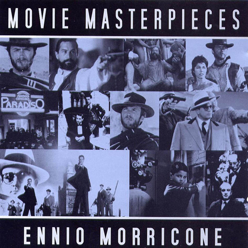 エンニオ モリコーネ Ennio Morricone 「MOVIE MASTERPIECES」_e0048332_21101629.jpg
